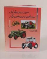 Schweizer Traktorenbau Band 3